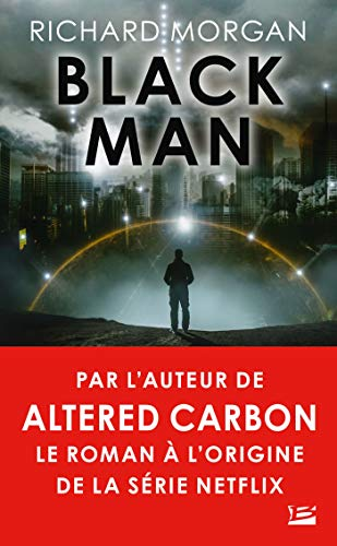 Black Man (Science-Fiction) par Richard Morgan