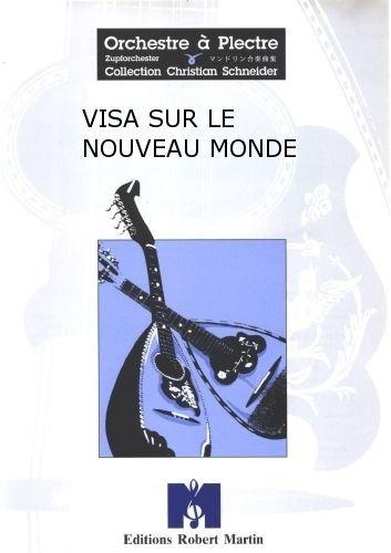 robert-martin-chagnon-m-visa-sur-le-nouveau-monde