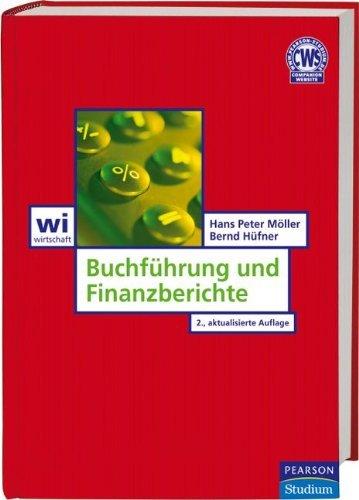 Buchführung und Finanzberichte (Pearson Studium - Economic BWL) by Prof. Dr. Hans Peter Möller (2007-08-01)