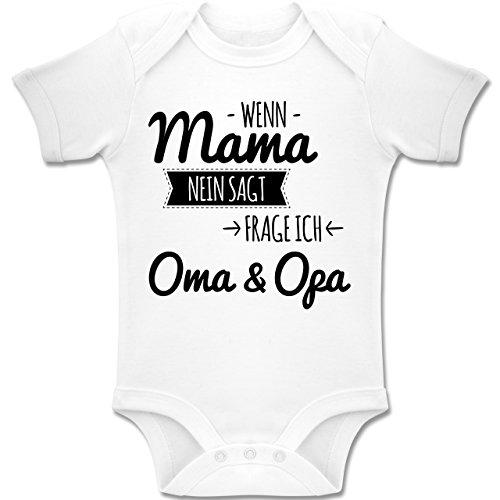 Shirtracer Sprüche Baby - Wenn Mama Nein Sagt Frag Ich Oma und Opa - 6-12 Monate - Weiß - BZ10 - Baby Body Kurzarm Jungen Mädchen (Männer Monat 3)