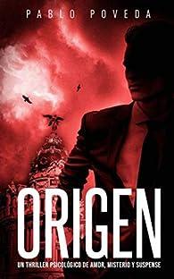 Origen: Un thriller psicológico de amor, misterio y suspense par Pablo Poveda