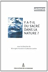 Y a-t-il du sacré dans la nature ?
