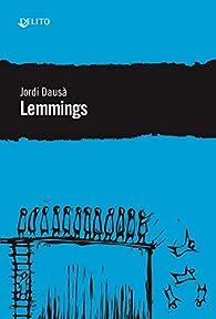 Lemmings par Jordi Dausà
