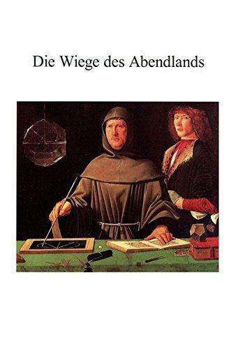 """Die Wiege des Abendlandes.: Mythos und Wahrheit im Fall Galilei - """"Finsteres Mittelalter"""" oder Wiege unserer Kultur?"""