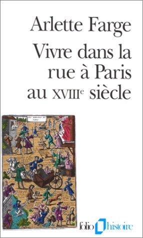 Vivre dans la rue à Paris au XVIIIᵉ siècle