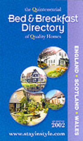 the-bed-and-breakfast-directory-2002-quintessential-guide-to-quality-homes-tomorrows-holiday-guides