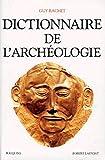 Dictionnaire de l'archéologie