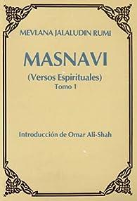 Masnavi: versos espirituales par  Mevlana Jalaludin Rumi