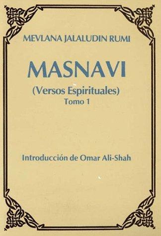Masnavi: Versos Espirituales : Libros 1-2-3 por Mevlana Jalaludin Rumi