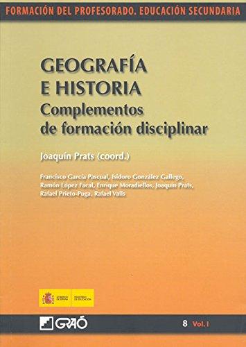 Geografía e historia. Complementos de formación disciplinar por Francisco García Pascual