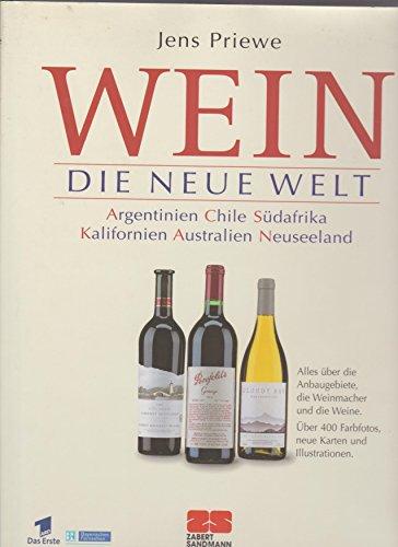 Priewe Wein. Die neue grosse Schule. Alles über die Welt des Weins, Zabert Sandmann Großband 1997, 256 Seiten, toll bebildert