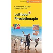 Leitfaden Physiotherapie: Mit Zugang zur Medizinwelt (Klinikleitfaden)