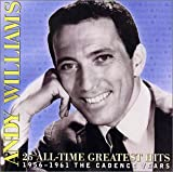 Songtexte von Andy Williams - 25 All-Time Greatest Hits 1956-1961 The Cadence Years