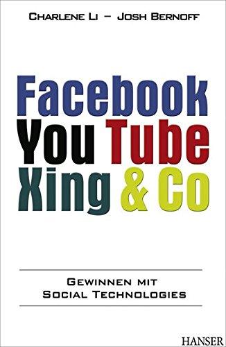 Facebook, YouTube, Xing & Co.: Gewinnen mit Social Technologies