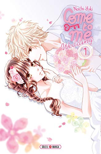 Come to Me Wedding Edition simple Tome 1