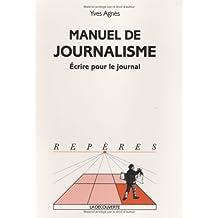 Manuel de Journalisme : Ecrire pour le journal