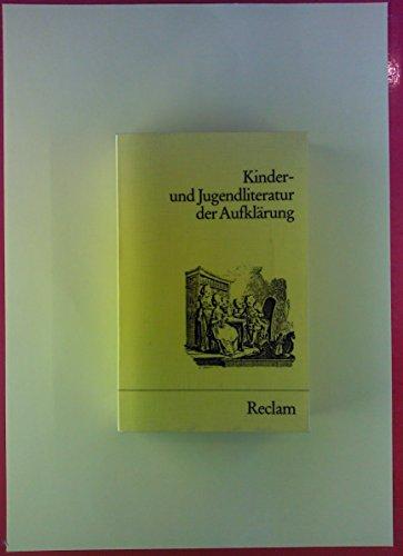 Kinder- und Jugendliteratur der Aufklärung. Eine Textsammlung.