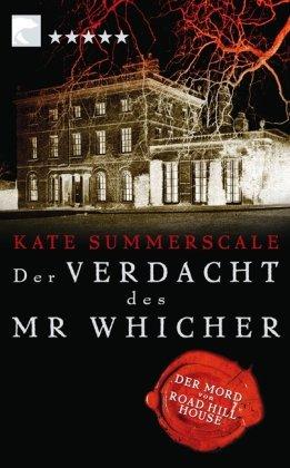 Der Verdacht des Mr Whicher oder Der Mord von Road Hill House