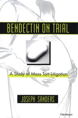 bendectin-on-trial-a-study-of-mass-tort-litigation