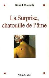 La surprise : Chatouille de l'âme