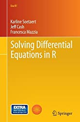 Solving Differential Equations in R (Use R!) by Karline Soetaert (2012-06-07)