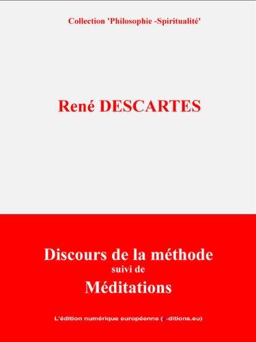 Discours de la Méthode: suivi des Méditations