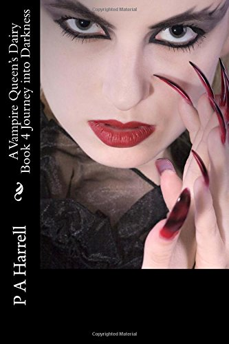 a-vampire-queens-dairy-book-4-journey-into-darkness-a-vampire-queens-diary
