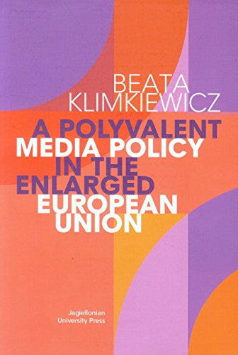 a-polyvalent-media-policy-in-the-enlarged-european-union