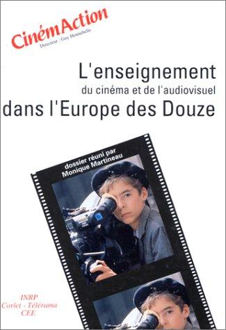 L'Enseignement du cinéma et de l'audiovisuel dans l'Europe des Douze