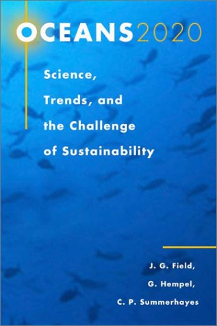 Oceans 2020: Science, Trends, and the Challenge of Sustainability