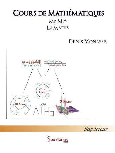 Cours de mathématiques classes de MP-MP* L2-Maths-Info