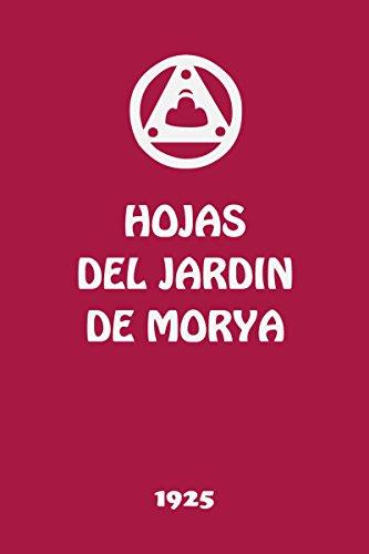 Hojas del Jardín de Morya II: Iluminación por Sociedad Agni Yoga Hispana