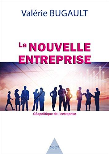 La nouvelle entreprise par Valerie Bugault