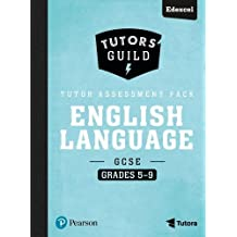 Tutors' Guild Edexcel GCSE (9-1) English Language Grades 5-9 Tutor Assessment Pack