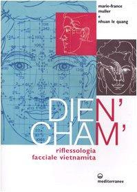Dien'Cham'. Riflessologia facciale vietnamita