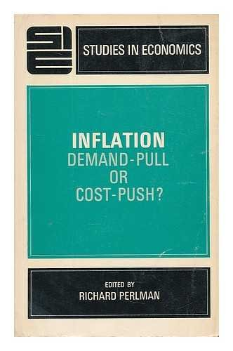 Inflation. demand-pull or cost-push?