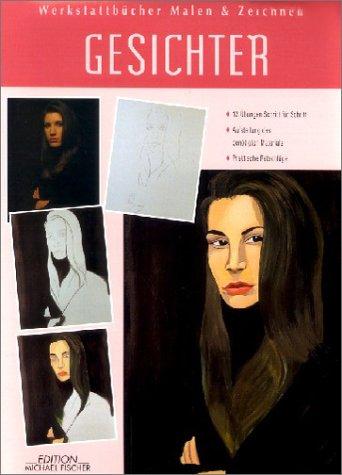 Werkstattbücher Malen & Zeichnen, Bd.23, Gesichter und Mimik