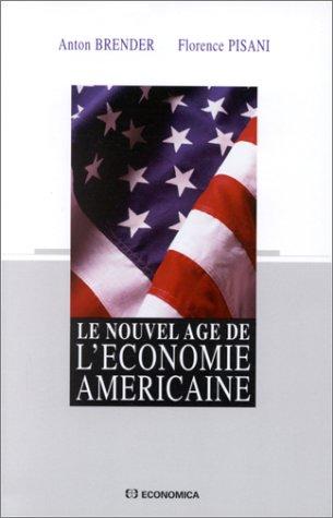 Le Nouvel Âge de l'économie américaine