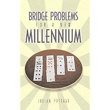 Bridge Problems for a New Millennium
