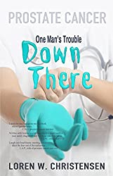 Prostate Cancer: One Man's Trouble Down There