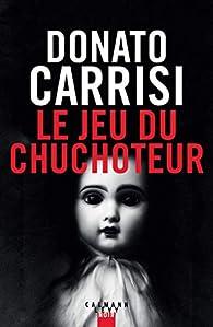 Le jeu du Chuchoteur par Carrisi