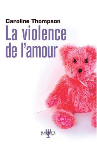 La violence de l'amour