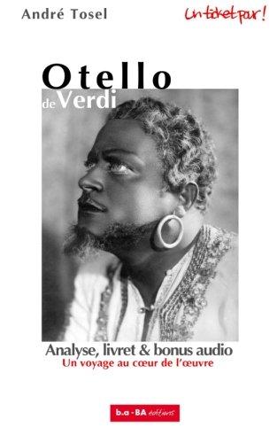 Otello de Verdi: Un voyage au coeur de l'oeuvre