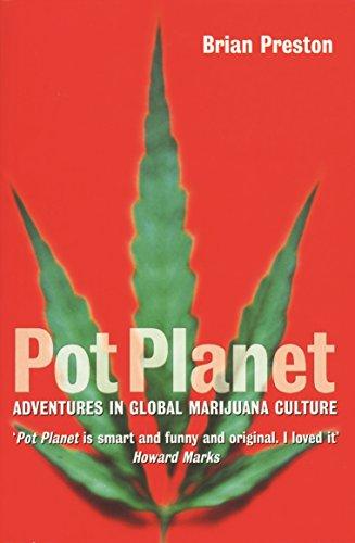 Pot planet adventures in global marijuana culture ebook brian pot planet adventures in global marijuana culture by preston brian fandeluxe Image collections
