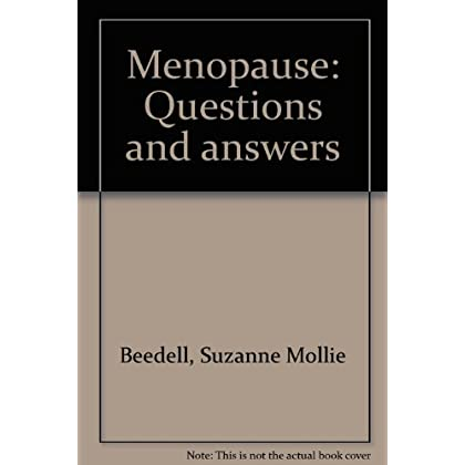 Menopause: Questions and answers