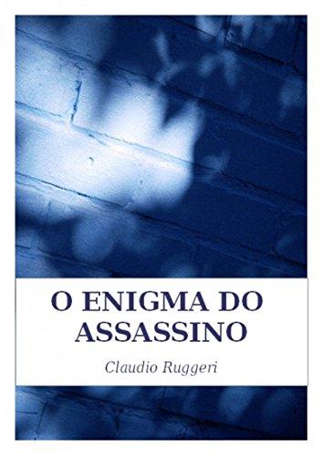 O Enigma Do Assassino (Portuguese Edition) par Claudio Ruggeri