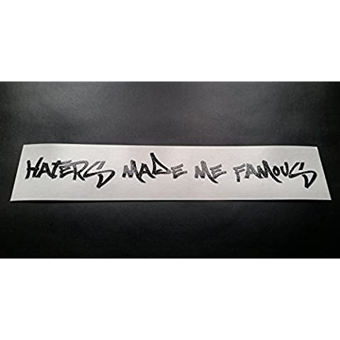 Haters Made Me Famous Glitter Metal flake Vinyl Car Sticker Decal Graphic Red Glitter 300mm (1037 Vinyl)