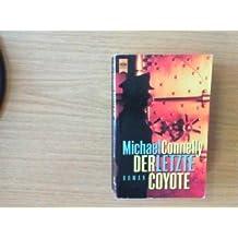 Der letzte Coyote.