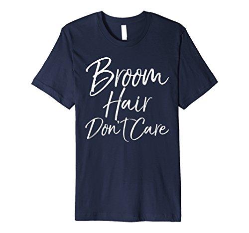 Besen Haar Don 't Care Shirt Funny Wortspiel Halloween Hexe Tee