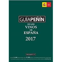 Los Mejores Vinos de España 2017: La Guía Peñín